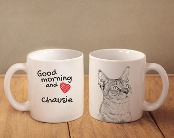 "Chausie - mug with a cat and description:""Good morning and love..."" High quality ceramic mug. Dog Lover Gift, Christmas Gift"