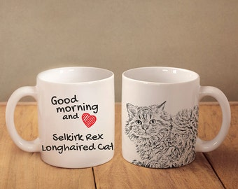 "Selkirk rex longhaired - mug with a cat and description:""Good morning and love..."" High quality ceramic mug. Dog Lover Gift, Christmas Gift"