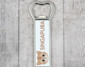 A beer bottle opener with a Singapura cat. A new collection with the cute Art-Dog cat