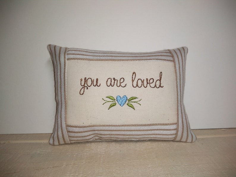 You are loved Small Pillow  Approximately  5 X 6 image 0