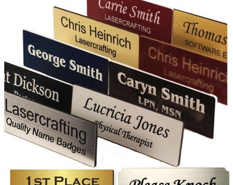 Personalized Name Badges, Name Tags, ID Tags. Laser Engraved UV Rated Signage Material