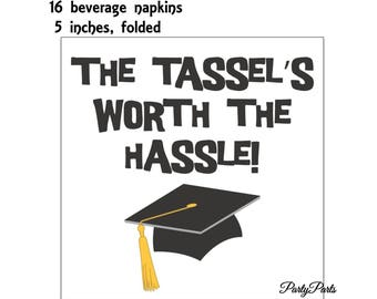 the tassels worth the hassle cocktail napkins, graduation party decorations, class of 2018, black and white, bar supplies, grad cap, unisex