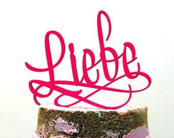 Cake topper - Liebe - Wedding