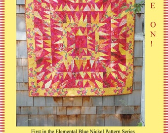 Flame On! - First in the Elemental Blue Nickel Quilt Pattern Series - Featuring Fire - PDF Download