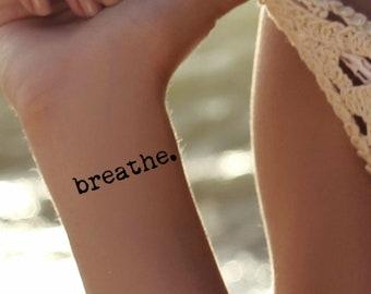 Breathe Temporary Tattoo 3 Waterproof Quote Tattoos
