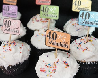 40 and Fabulous Cupcake Toppers, 40th Birthday Decorations, Available in 9 colors