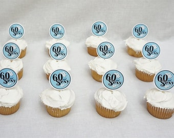 60 and Sexy, 60th Birthday Cupcake Toppers, Available in 9 colors, 60th Birthday Decorations, 60 and Fabulous
