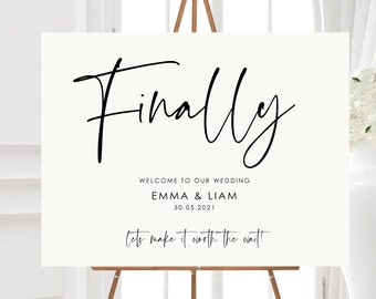 Wedding Welcome Sign/Finally/At Last/Postponed/Delayed Wedding/Digital or Printed/A1/A2
