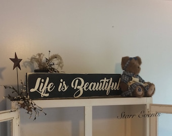 Life is beautiful sign. Primitive signs. Rustic signs. Rustic decor. Distressed signs. Primitive decor. Living room decor. Farmhouse decor