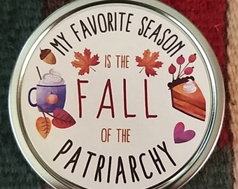 My Favorite Season is The Fall of The Patriarchy candle, cozy autumn pumpkin candle, funny feminist gift, burn the patriarchy candle