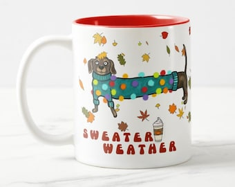 Sweater Weather dog mug, cute sausage dog mug, Dachshund lovers gift, Fall leaves mug, perfect cozy mug for Autumn and Winter days!