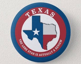 TEXAS: the single star is actually a review, Fuck Texas pin, anti-Republican pin, pro-choice button, Women's Rights feminist buttons
