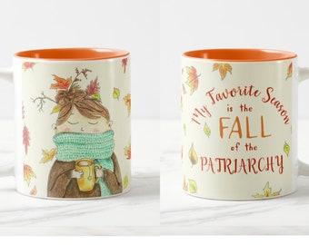 My Favorite Season is The Fall of The Patriarchy mug, feminist mug, cozy autumn mug, tea scarf mug, introvert mug, burn the patriarchy mug