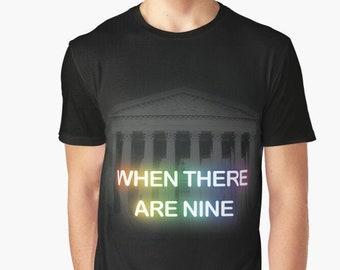 RBG When There Are Nine UNISEX shirt, Ruth Bader Ginsberg tribute t-shirt, feminist gift, trailblazer, scotus quote shirt