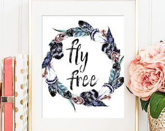Fly Free - 8x10 Printable Art, Digital Art Print, Home Decor, Quote Print, Feather Wreath, Printable Wall Art, Feather Art