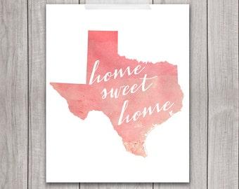 Texas Art - 8x10 Home Sweet Home, Art Print, Home Decor, Printable Home Decor, Texas Printable, Printable Art, Wall Art