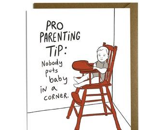 Funny Baby Card - Corner Baby, Dirty Dancing, 80s, Baby Shower, Boy, Girl