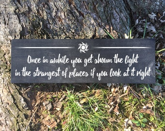 Painted Wood Sign - Grateful Dead - Once In Awhile You Get Shown The Light (Scarlet Begonias)
