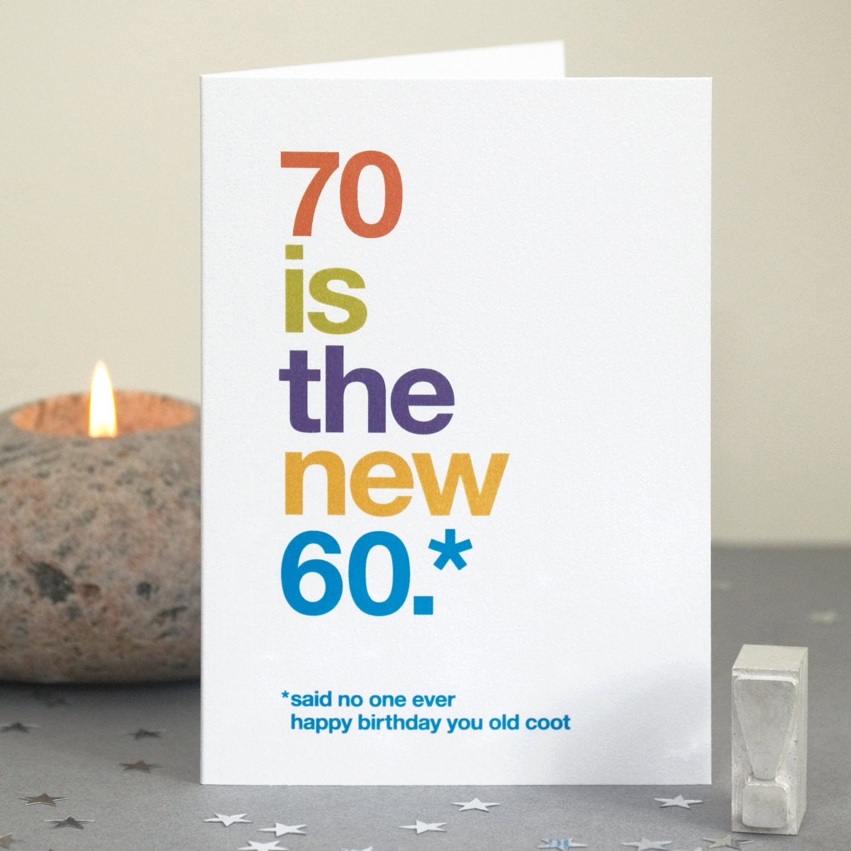 Funny 70th Birthday Card 70 Sarcastic
