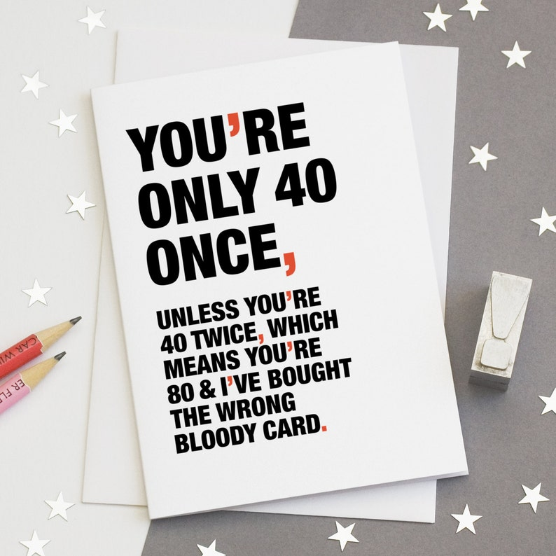 40th Birthday Card Funny Witty Happy