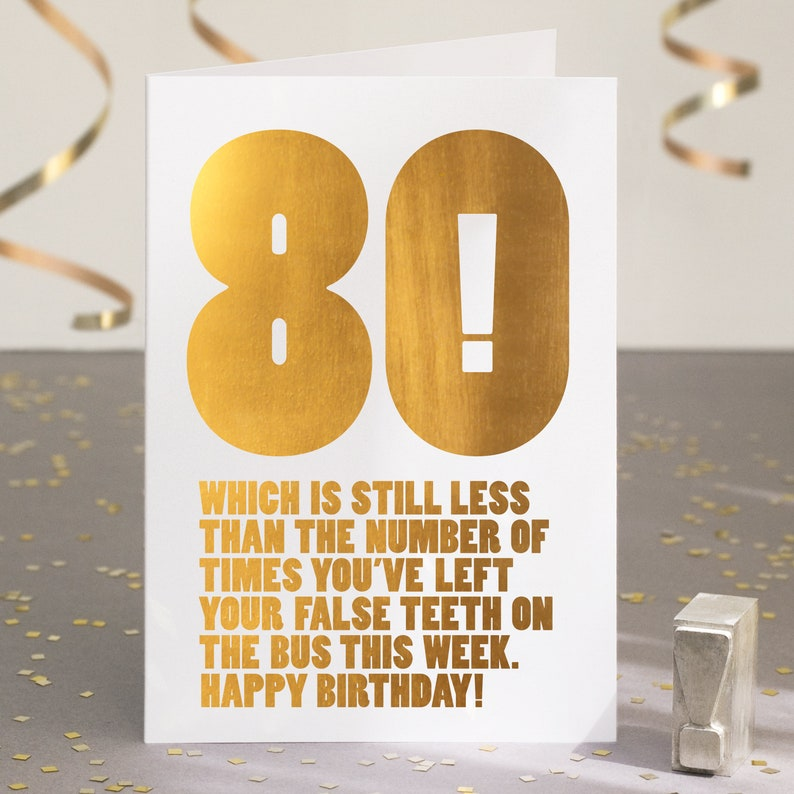 Funny 80th Birthday Card For