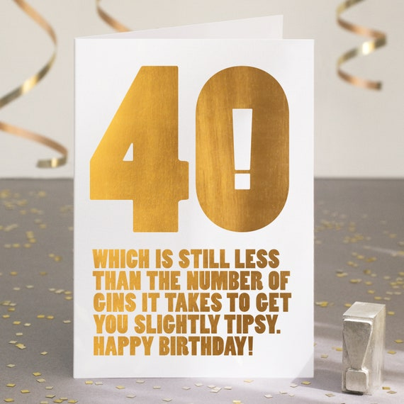 Funny 40th Birthday Card Gin Lover Cards