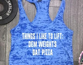 funny workout tank, women's workout tank, workout tank women's, pizza tank, funny pizza tank, things I like to lift, fitness tank, gym tank