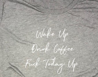 coffee shirt, coffee funny shirt, coffee shirt women, motivational tshirt, but first coffee, wake up drink coffee, girl power, inspirational