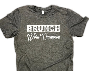 Men's brunch world champion unisex t-shirt - Brunch tee - funny drinking shirt - bloody mary - mimosa - day party - sunday funday