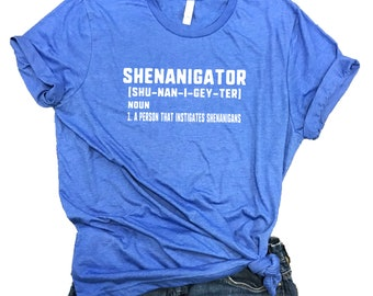 Shenanigator Unisex Relaxed Fit Royal Triblend Shirt - Drinking Shirt - Party Shirt - Bachelorette party - bridal party - shenanigans