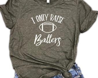 I Only Raise Ballers Football Unisex Relaxed Fit Dark Gray Soft Blend Tee - football mom shirt - football shirt - mom life
