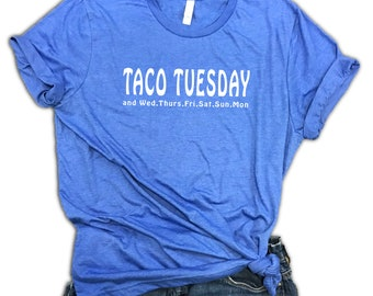 Taco Tuesday Everyday Unisex Relaxed Fit Royal Triblend Tee - Taco Lover - Taco Gift