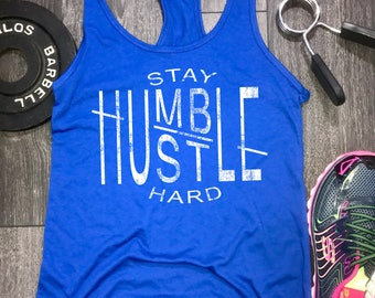 Stay humble hustle hard womens workout tank, womens workout tank, workout motivation, tanks workout, gym tank, workout tanks for women
