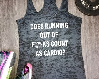 does running out of fucks count as cardio tank, funny gym shirts, tank tops for women, gym clothes, fitness clothing, best workout tank