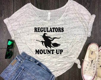 Witch regulators mount up flowy white halloween shirt, funny halloween shirt, ghost shirt, witch shirt, trick or treat, halloween costume