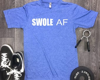 Swole AF mens gym shirt, Workout Shirt for men, Mens Gym Shirt, gym shirt, workout shirt, workout clothes, swole mates, swole shirt
