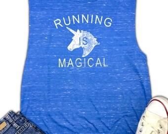 Running is Magical Women's Muscle Tank - Funny Running Shirt - Running Gift - Workout Tank - Gym Tank - Yoga Tank - Marathon Tank