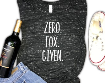 zero fox given womens muscle tank, zero fucks given, no fucks given, no fox given, brunch tank, funny brunch tank, funny fox tee, funny fox