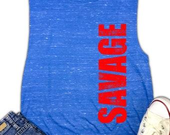 Savage Women's Muscle Tank - Savage Gift - Savage AF - Savage Shirt - Workout Shirt - Gym Shirt - Girl Power - Fitness Motivation