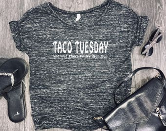 Taco Tuesday slouchy womens shirt, funny taco shirt, taco tshirt, taco shirt for women, womens taco shirt, taco twosday, tacos and beer