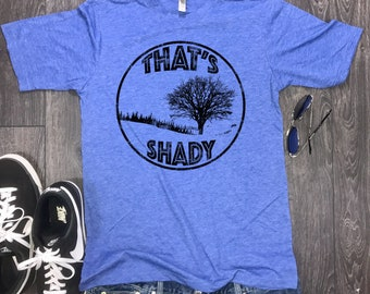 mens nature shirt, wanderlust, that's shady mens tee. funny mens shirt, nature lovers gift, hiking t-shirt, mens hiking shirt, shirt nature