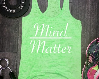Mind over matter gym tank, fitness motivation, motivational tank, gym tank, workout tank, womens workout tank, fitness tank, workout