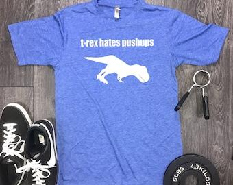 trex hates pushups mens shirt, t-rex shirt, funny trex shirt, mens workout shirt, funny workout shirt, mens workout tee, mens gym tee