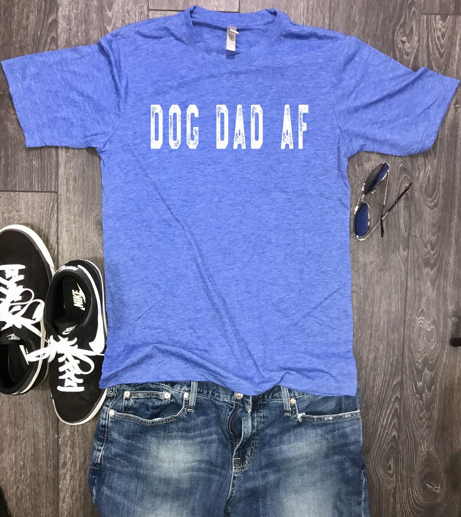 487ebae2 Dog Dad AF mens shirt, dog shirt for men, funny mens dog tshirt, dog daddy,  fur dad, dogs best friend, dog park, dog beach, dog shirt