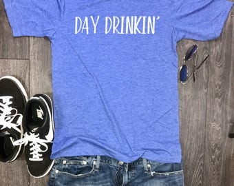 Day Drinkin Mens T-shirt, day drinking shirt, mens drinking shirt, funny drinking shirt, party shirt, weekend shirt, shenanigans, brunch