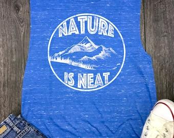 hiking shirt, hiking t-shirt, nature lover, mountain shirt, nature shirt, nature is neat, wanderlust, nature, nature tshirt, shirt nature