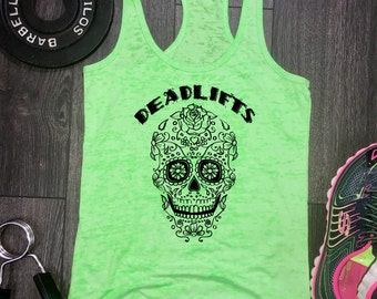 mexican candy skull deadlifts tank, womens workout tank, womens gym shirt, workout tank top, best workout tank, workout motivation, fit