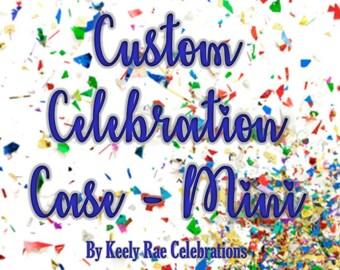 Custom Celebration Case - Mini