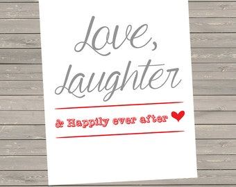 Love, Laughter & Happily Ever After Printable