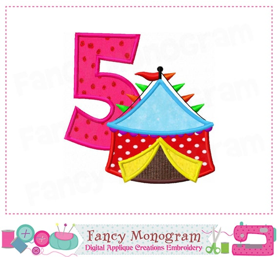 Items Similar To Circus Tent Number 5 Applique My 5th